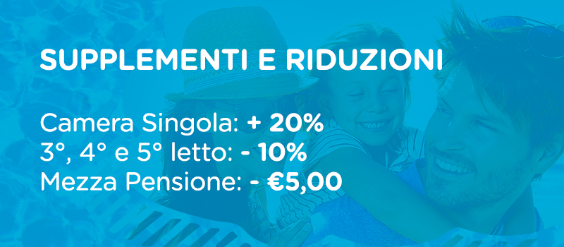 Sconti e Supplementi | Happy Family Hotel